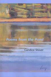 Poems from the Pond by Candice Stover