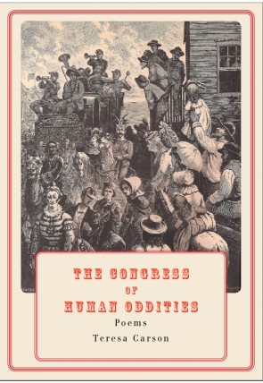 The Congress of Human Oddities by Teresa Carson