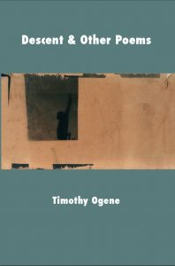Descent & Other Poems
